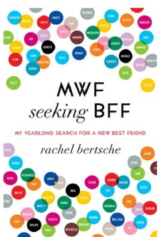 MWF Seeking BFF - reading this reminded me just how much I appreciate the wonderful friends I have